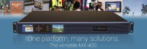 FlexStream MX-400